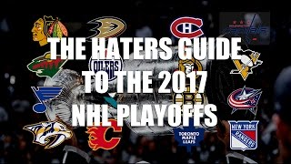 The Haters Guide to the 2017 NHL Playoffs