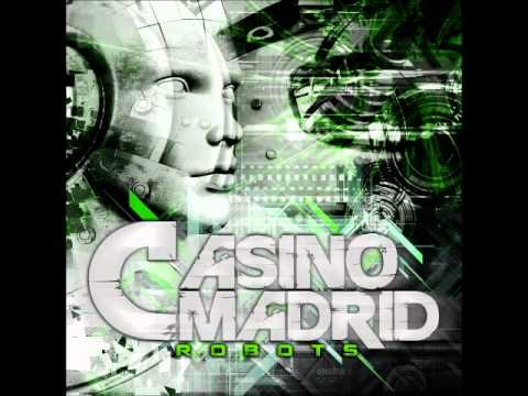 Casino Madrid - Robots (Lyrics)