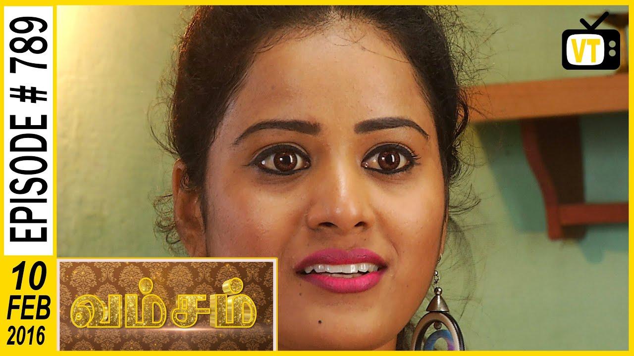 Vamsam | Tamil Serial | Episode 789 | 10/02/16