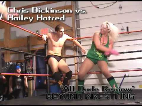 Beyond Wrestling *Preview #3* - Chris Dickinson vs. Hailey Hatred - Mixed Intergender Womens Ladies