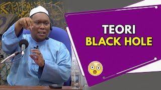 "Teori ""Black Hole"" | Ustaz Auni Mohamed"