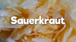Sauerkraut - Delicious and easy to make!