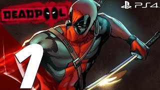 Deadpool PS4 - Gameplay Walkthrough Part 1 - Prologue [1080p HD]