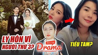 Cặp đôi Song-Song ly hôn vì Joong Ki ngoại tình với bạn thân ?? - Hít Hà Drama