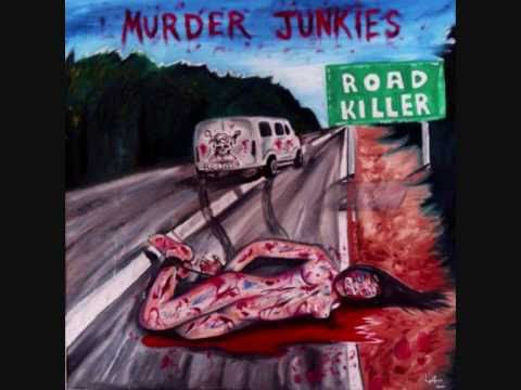 Murder Junkies - Once A Whore