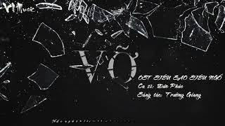 Vỡ - Đức Phúc | OST Siêu Sao Siêu Ngố | Lyric video