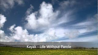 Watch Kayak Life Without Parole video