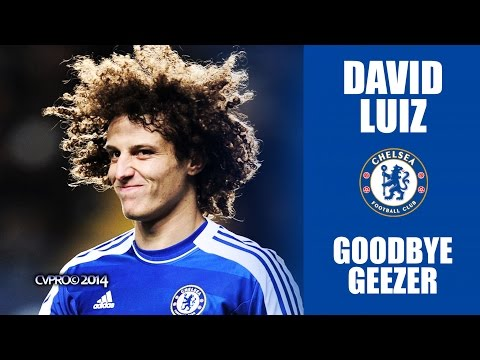 David Luiz - Goodbye Geezer