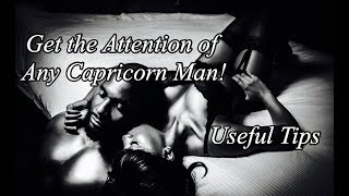 How to Win the Heart of a Capricorn Man ❤️