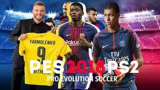 PES 2018 PS2 - AUGUST FINAL UPDATE ATUALIZADO DOWNLOAD ISO AND REVIEW