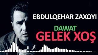 Ebdulqehar zaxoyi - Dawat 2017