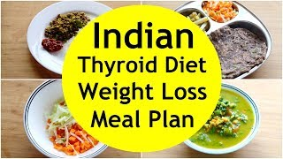 THYROID DIET:  How To Lose Weight Fast -  Gluten Free Indian Veg Meal Plan/Diet Plan For Weight Loss