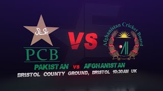 Pakistan vs Afghanistan, 1st Warm-up game | ICC Cricket World Cup 2019