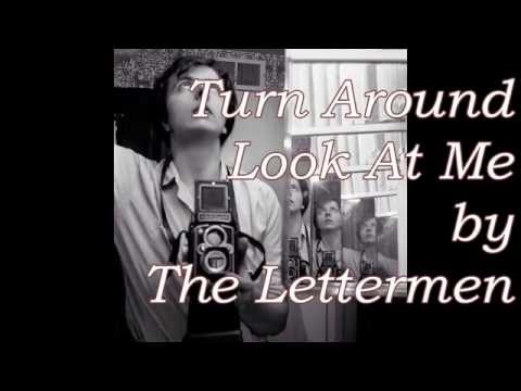 Lettermen - Turn Around Look At Me