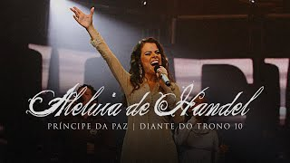 Watch Diante Do Trono Aleluia De Handel video