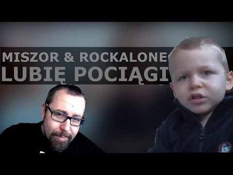 Hargris ft. Miszor & RockAlone - Lubię pociągi