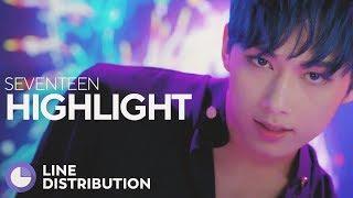 SEVENTEEN - HIGHLIGHT (Line Distribution)