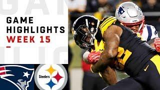 Patriots vs. Steelers Week 15 Highlights | NFL 2018