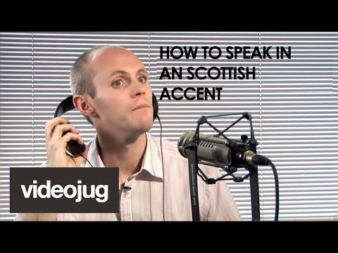How To Have A Scottish Accent