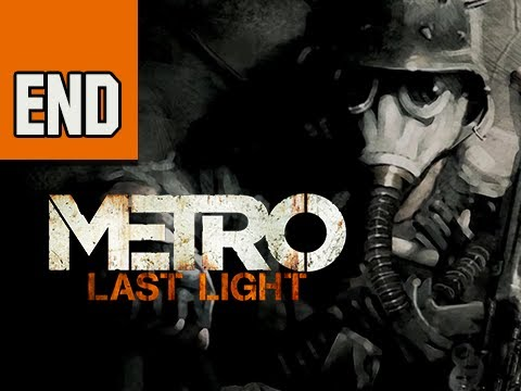 Metro Last Light Walkthrough - Part 35 ENDING Ultra PC 1080p Let's Play Gameplay