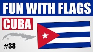 Fun With Flags - Cuba