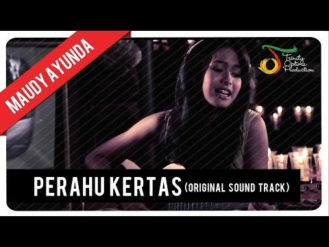 MAUDY AYUNDA - OST. PERAHU KERTAS | VC Trinity