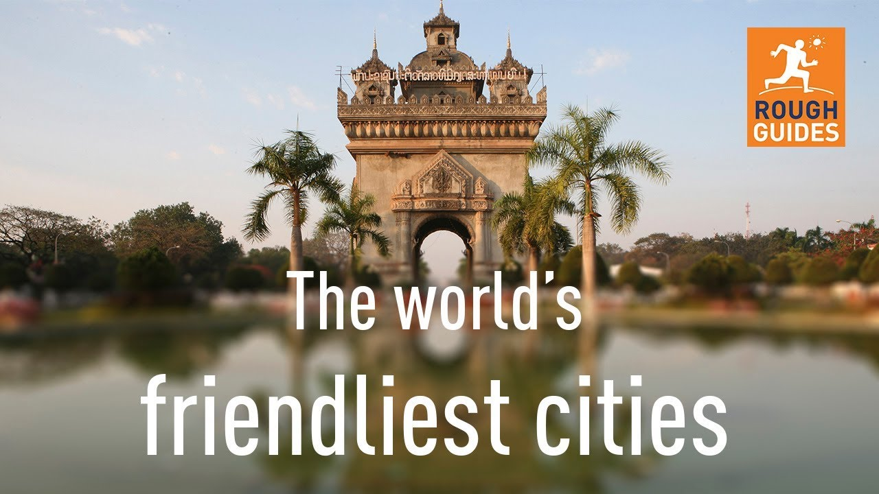 The world's friendliest cities - YouTube