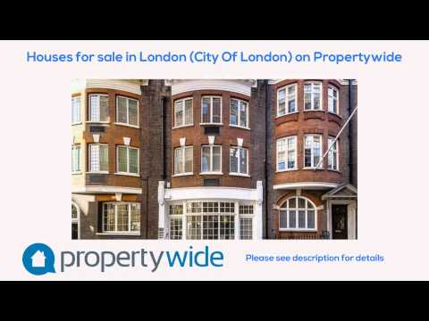 Houses for sale in London (City Of London) on Propertywide