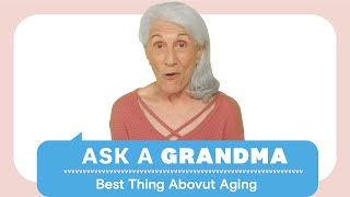 The Real Deal On Aging  | Ask A Grandma | Women's Health