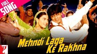 download lagu Mehndi Laga Ke Rakhna - Full Song  Dilwale gratis