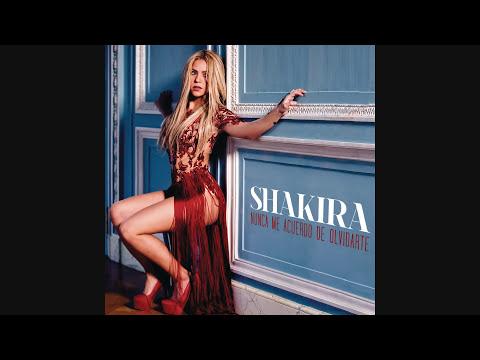 Shakira - Nunca Me Acuerdo de Olvidarte (Audio)