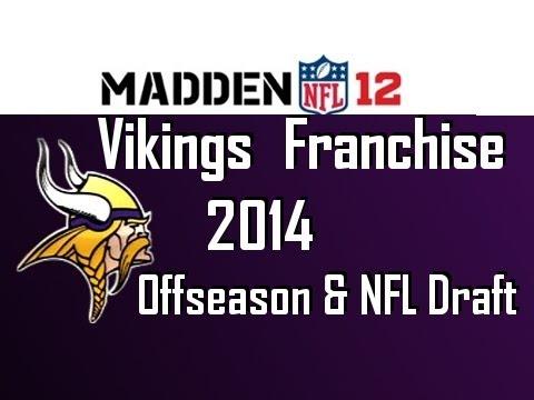 Madden 12 Vikings Franchise - Season 3 Offseason & NFL Draft  [Ep.66]