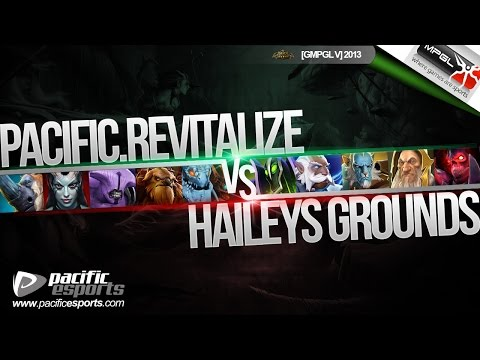 [GMPGL V] Pacific Revitalize vs Hailey`s Grounds