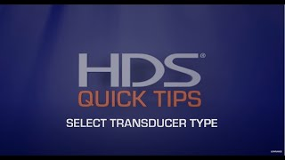 How to Select a Transducer Type on Lowrance® HDS® units