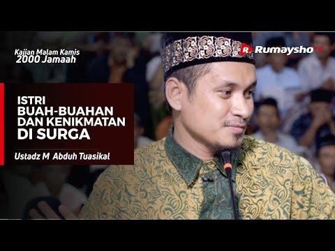 Kajian Malam Kamis : Istri dan Kenikmatan di Surga  - Ustadz M Abduh Tuasikal