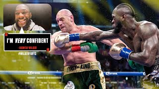 "Deontay Wilder is ""very confident"" ahead of Fury rematch"