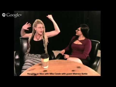 Naughty Or Nice With Miss Cassie  With  Guest: Mistress Bettie video