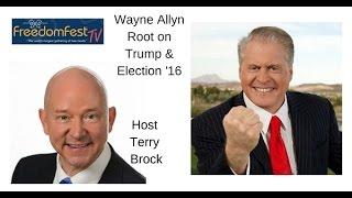 Wayne Allyn Root talks Trump on Freedom Fest TV