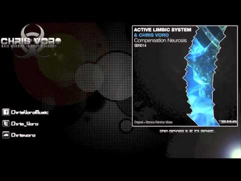 Active Limbic System & Chris Voro - Compensation Neurosis (Original Mix)