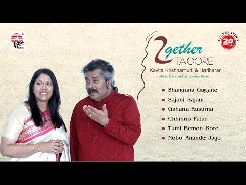 Together Tagore Jukebox   Kavita Krishnamurti   Hariharan