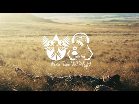 The Ultimate Indie-Folk Playlist  (alexrainbirdMusic + Indie Feed)