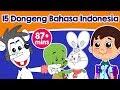 15 Dongeng Bahasa Indonesia   Dongeng Anak | Kartun Untuk Anak | Animasi Kartun Bahasa Indonesia