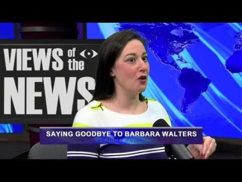 Views of the News: Saying goodbye to Barbara Walters