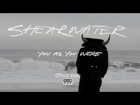 Shearwater - You As You Were