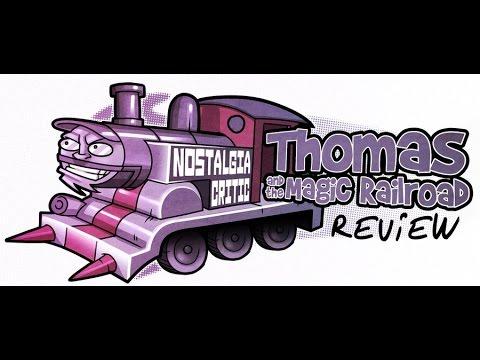 Thomas and the Magic Railroad - Nostalgia Critic