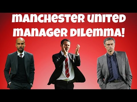Guardiola To Manchester United? Jose Mourinho? Ryan Giggs? Manager Dilemma!