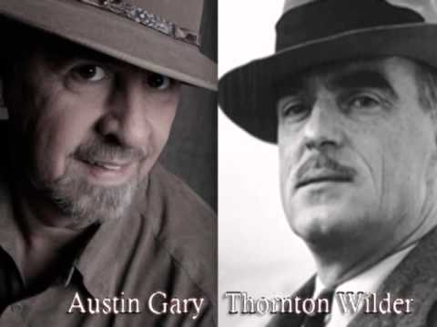 Gary Heyde (Austin Gary) Thornton Wilder Story