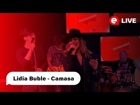 Lidia Buble - Camasa | LIVE IN DESTEPTAREA
