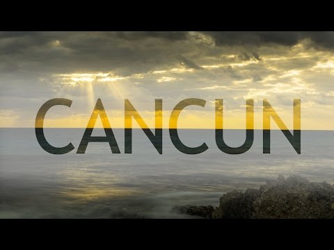 One Day in Cancun, Mexico travel video (2015)