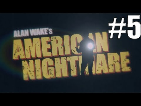 Alan Wake's American Nightmare - 5 - Erecciones
